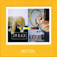 Dogs Of Great Indifference — Jim Black & AlasNoAxis