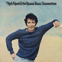Summertime — Herb Alpert & The Tijuana Brass