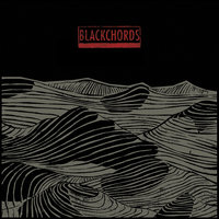 Blackchords — Blackchords, The Blackchords