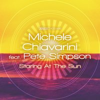 Staring at the Sun — Pete Simpson, Michele Chiavarini