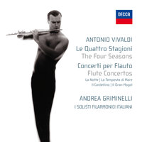 The Four Seasons - Flute concertos — Andrea Griminelli, I Solisti Filarmonici Italiani