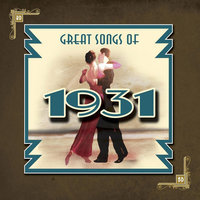 Great Songs Of 1931 — сборник
