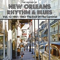 The History of New Orleans Rhythm & Blues, Vol. 12 — сборник