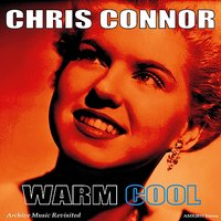 Warm Cool — Chris Connor