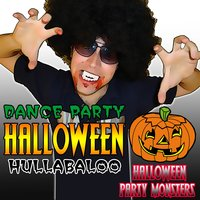 Dance Party Halloween Hullabaloo — Halloween Party Monsters