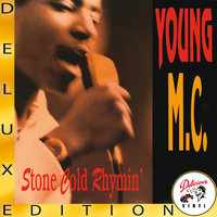 Stone Cold Rhymin' — Young MC