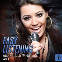 Easy Listening with a Touch of Pop, Vol. 1 — сборник