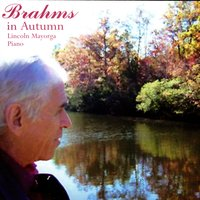 Brahms In Autumn — Lincoln Mayorga