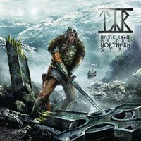 By the Light of the Northern Star — Týr, TYR
