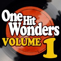 One Hit Wonders - Vol. 1 — Climax