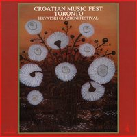 Croatian Music Fest - Toronto — сборник