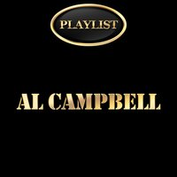 Al Campbell Playlist — Al Campbell