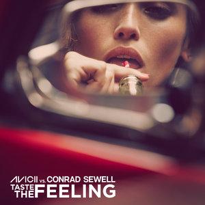 Avicii, Conrad Sewell - Taste The Feeling