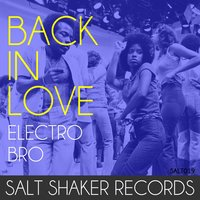 Back in Love — Electro bro