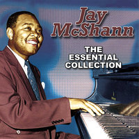 The Essential Collection — Jay McShann, Jay McShann & His Orchestra