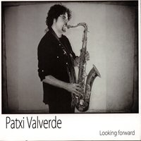Looking Forward — Patxi Valverde