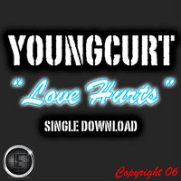 Love Hurts - Single — YoungCurt