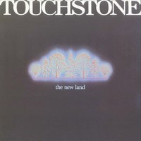 The New Land — Touchstone