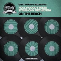 On the Beach — Hollywood Studio Symphony Orchestra