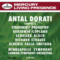 Antal Dorati conducts — Antal Doráti [Conductor], Minneapolis Symphony Orchestra [Orchestra], London Symphony Orchestra, Antal Dorati, Minneapolis Symphony Orchestra