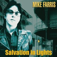 Salvation In Lights — Mike Farris