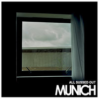 All Sussed Out — Munich