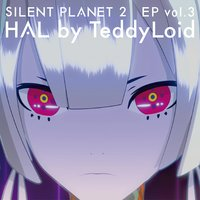 SILENT PLANET 2 EP, Vol. 3 — TeddyLoid