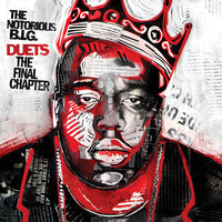 Duets: The Final Chapter — The Notorious B.I.G.