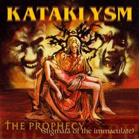 The Prophecy — Kataklysm