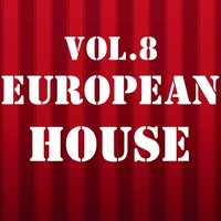 European House, Vol. 8 — Royal Music Paris