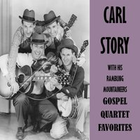 Gospel Quartet Favorites — Carl Story & His Rambling Mountaineers