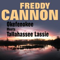 Okefenokee Meets Tallahassee Lassie — Freddy Cannon