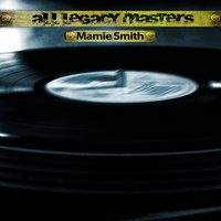All Legacy Masters — Mamie Smith