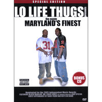 Maryland's Finest: The Movie — Lo Life Thugs