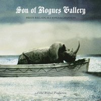 Son Of Rogues Gallery: Pirate Ballads, Sea Songs & Chanteys — сборник