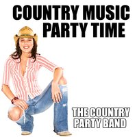 Country Music Party Time — The Country Party Band