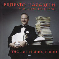 Works for Piano — Ernesto Nazareth