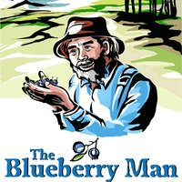 The Blueberry Man — David Greschler