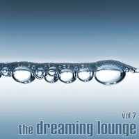 The Dreaming Lounge — Fridrik Larson Project