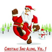 Christmas Sing-Along, Vol. 1 — сборник
