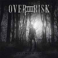 Over the Risk EP — Over the Risk
