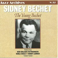 Jazz Archives N°22 : The Young Bechet — Sidney Bechet