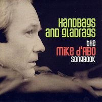 Handbags And Gladrags - The Mike D'Abo Songbook — Mike D'Abo