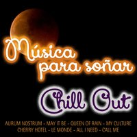 Música para Soñar-Chill Out — сборник