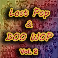 Lost Pop & Doo Wop, Vol. 2 — сборник
