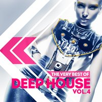 The Very Best of Deep House, Vol. 4 — сборник