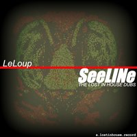 See Line (The Lost in House Dubs) — Le Loup
