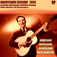 Backstairs Session 1955 - EP — Chris Barber, Lonnie Donegan Skiffle Group, Lonnie Donegan Skiffle Group, Chris Barber