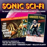 Sonic Sci Fi - The classic themes of Bernard Herrmann and Bebe & Louis Barron — сборник