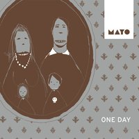 One Day — Mayo